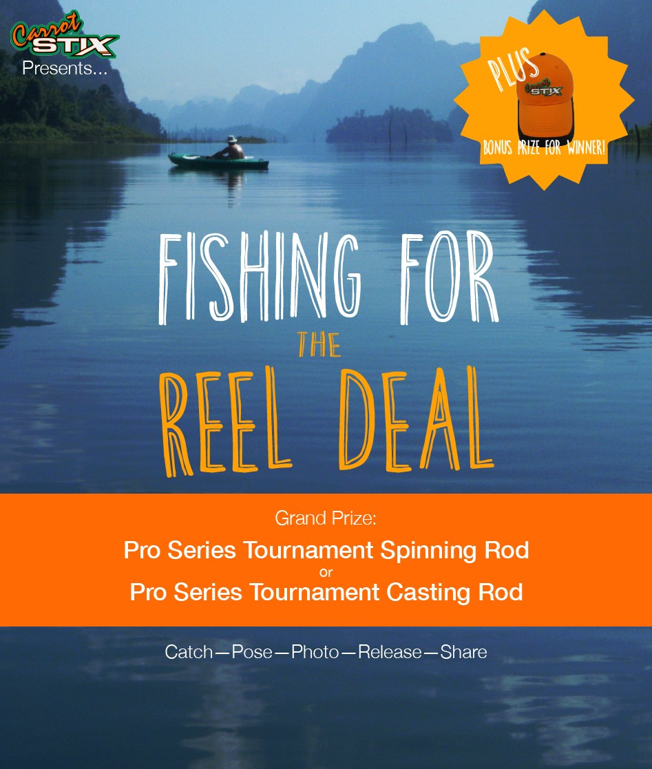 Carrot Stix Presents Fishing For The Reel Deal Contest